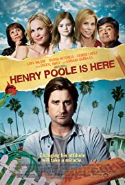 Henry Poole Is Here (2008) Poster - Movie Forum, Cast, Reviews