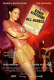 Bianca Beauchamp: All Access (2007) Poster - Movie Forum, Cast, Reviews