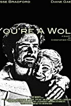 Image of You're a Wolf