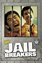 Image of Jail Breakers
