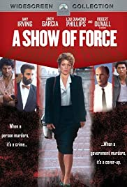 A Show of Force (1990) Poster - Movie Forum, Cast, Reviews