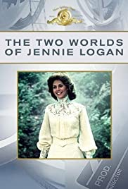 The Two Worlds of Jennie Logan (1979) Poster - Movie Forum, Cast, Reviews