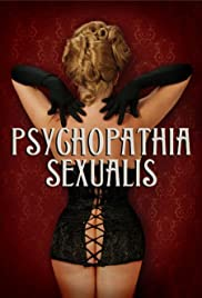 Psychopathia Sexualis (2006) Poster - Movie Forum, Cast, Reviews