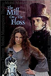 The Mill on the Floss (1997) Poster - Movie Forum, Cast, Reviews
