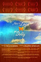 Image of For the Love of Dolly