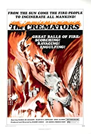 The Cremators (1972) Poster - Movie Forum, Cast, Reviews