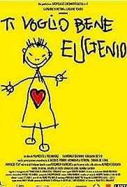 Ti voglio bene Eugenio Poster