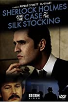 Image of Sherlock Holmes and the Case of the Silk Stocking