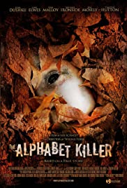 The Alphabet Killer (2008) Poster - Movie Forum, Cast, Reviews