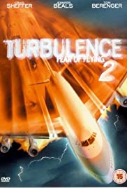 Turbulence 2: Fear of Flying (1999) Poster - Movie Forum, Cast, Reviews