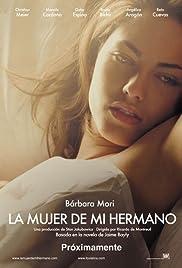 La mujer de mi hermano(2005) Poster - Movie Forum, Cast, Reviews