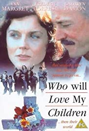 Who Will Love My Children? Poster