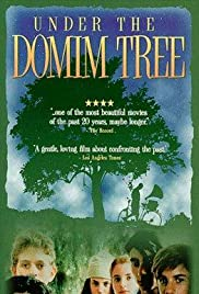 Under the Domim Tree(1994) Poster - Movie Forum, Cast, Reviews