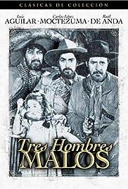 Tres hombres malos Poster