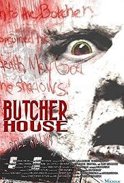 Butcher House(2006) Poster - Movie Forum, Cast, Reviews