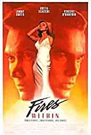 Fires Within (1991) Poster - Movie Forum, Cast, Reviews