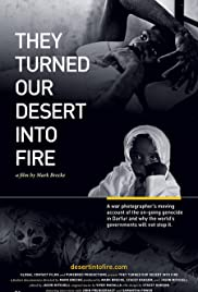 They Turned Our Desert Into Fire Poster