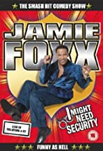 Jamie Foxx: I Might Need Security