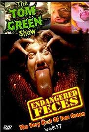 Tom Green: Endangered Feces(1999) Poster - Movie Forum, Cast, Reviews
