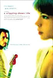 A Slipping-Down Life (1999) Poster - Movie Forum, Cast, Reviews