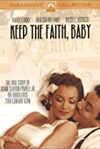 Image of Keep the Faith, Baby