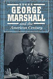 George Marshall & the American Century Poster