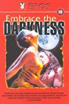 Image of Embrace the Darkness