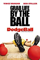 Image of Dodgeball: A True Underdog Story