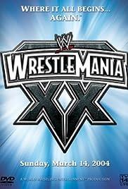 WrestleMania XX(2004) Poster - TV Show Forum, Cast, Reviews