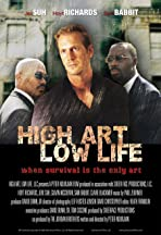 High Art, Low Life