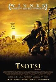 Tsotsi(2005) Poster - Movie Forum, Cast, Reviews