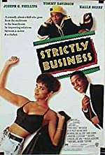 Strictly Business(1991)