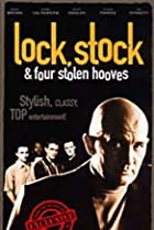 Image of Lock, Stock...: ...And Four Stolen Hooves