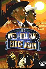 The Over-the-Hill Gang Rides Again (1970) Poster - Movie Forum, Cast, Reviews