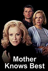 Mother Knows Best (1997) Poster - Movie Forum, Cast, Reviews