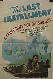 The Last Installment Poster