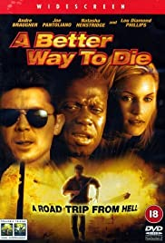 A Better Way to Die (2000) Poster - Movie Forum, Cast, Reviews
