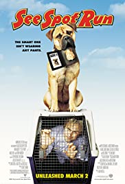 See Spot Run (2001) Poster - Movie Forum, Cast, Reviews