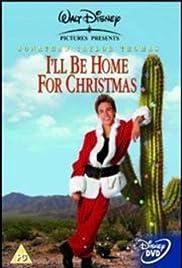 I'll Be Home for Christmas (1998) - IMDb