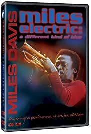 Miles Electric: A Different Kind of Blue (2004) Poster - Movie Forum, Cast, Reviews