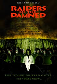 Raiders of the Damned (2007) Poster - Movie Forum, Cast, Reviews