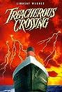Treacherous Crossing
