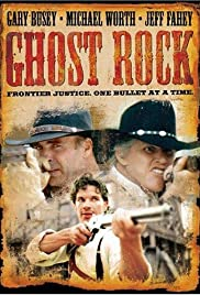 Ghost Rock (2003) Poster - Movie Forum, Cast, Reviews