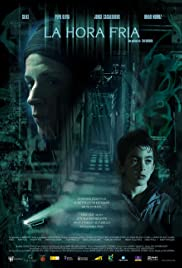La hora fría (2006) Poster - Movie Forum, Cast, Reviews
