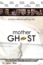 Image of Mother Ghost