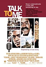 Talk to Me (2007) Poster - Movie Forum, Cast, Reviews