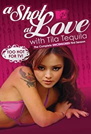 A Shot at Love with Tila Tequila Poster - TV Show Forum, Cast, Reviews