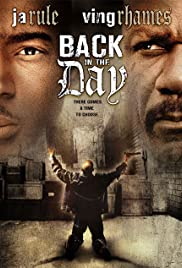 Back in the Day (2005) Poster - Movie Forum, Cast, Reviews