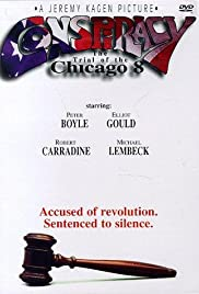 Conspiracy: The Trial of the Chicago 8 (1987) Poster - Movie Forum, Cast, Reviews