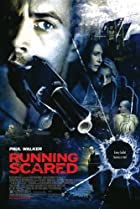 Running Scared (2006) Poster